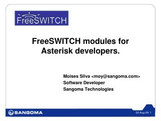FreeSWITCH modules for Asterisk developers.
