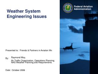 Weather System Engineering Issues