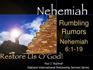 Rumbling Rumors Nehemiah 6:1-19