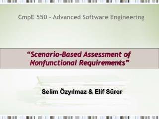 CmpE 550 – Advanced Software Engineering