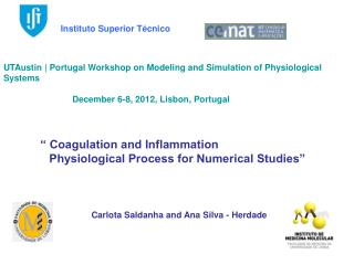 """ Coagulation and Inflammation               Physiological Process for Numerical Studies"""