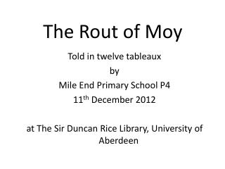 The Rout of Moy