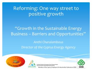"""Growth in the Sustainable Energy Business – Barriers and Opportunities"""