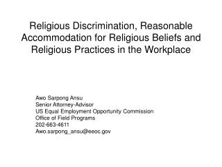 Religious Discrimination, Reasonable Accommodation for Religious Beliefs and Religious Practices in the Workplace