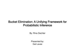 Bucket Elimination: A Unifying Framework for Probabilistic Inference