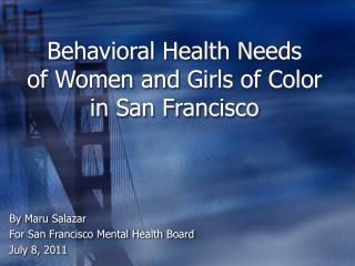 Behavioral Health Needs of Women and Girls of Color in San Francisco