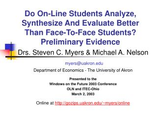 Drs. Steven C. Myers & Michael A. Nelson myers@uakron