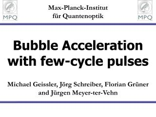 Bubble Acceleration with few-cycle pulses