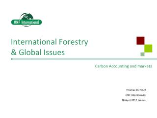 International Forestry & Global Issues