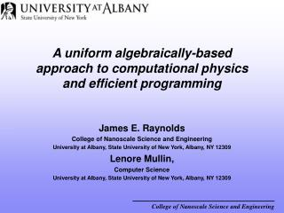 A uniform algebraically-based approach to computational physics and efficient programming