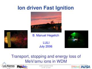 Ion driven Fast Ignition