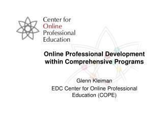 Online Professional Development within Comprehensive Programs