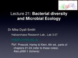 Lecture 21: Bacterial diversity and Microbial Ecology
