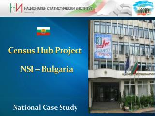 Census  Hub Project  NSI  – Bulgaria