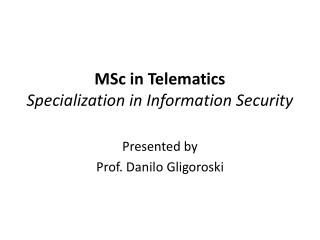 MSc in Telematics Specialization in Information Security