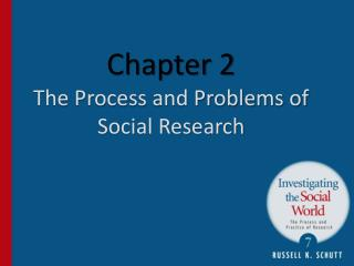 Chapter 2 The Process and Problems of Social Research