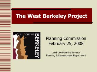 The West Berkeley Project