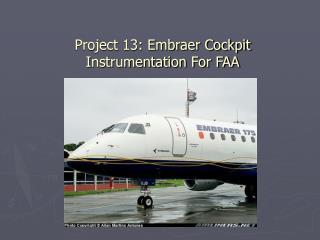 Project 13: Embraer Cockpit Instrumentation For FAA