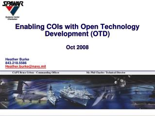Enabling COIs with Open Technology Development (OTD) Oct 2008