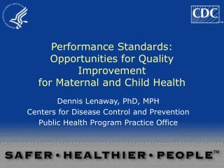 Performance Standards: Opportunities for Quality Improvement for Maternal and Child Health
