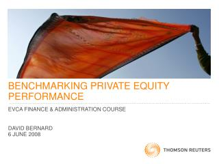 BENCHMARKING PRIVATE EQUITY PERFORMANCE