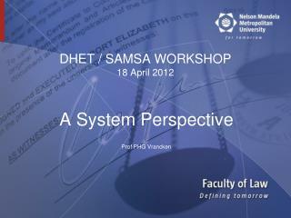 DHET / SAMSA WORKSHOP 18 April 2012
