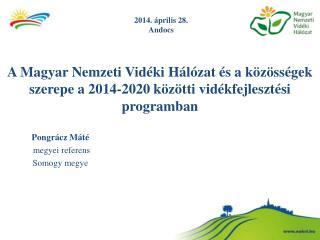 Pongrácz Máté  megyei referens Somogy megye