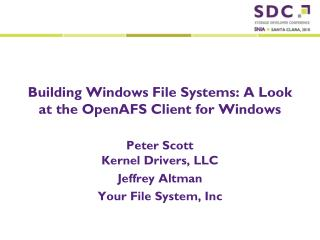 Building Windows File Systems: A Look at the OpenAFS Client for Windows