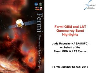 Fermi GBM and LAT Gamma-ray Burst Highlights