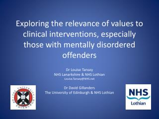 Dr Louise Tansey NHS Lanarkshire  &  NHS  Lothian Louise.Tansey@NHS Dr David  Gillanders