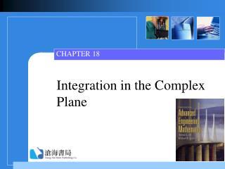Integration in the Complex Plane