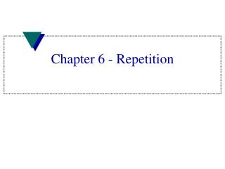 Chapter 6 - Repetition