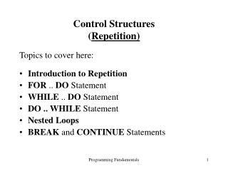 Control Structures ( Repetition)