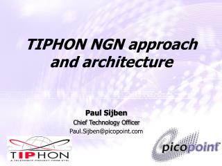 TIPHON NGN approach and architecture