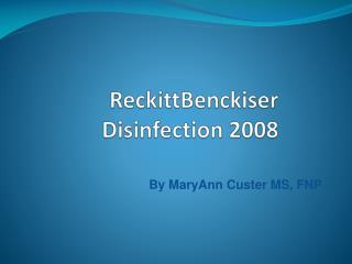 ReckittBenckiser  Disinfection 2008