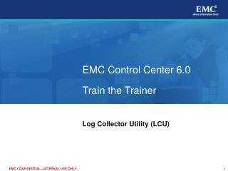 EMC Control Center 6.0 Train the Trainer