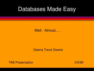 Databases Made Easy