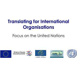 Translating for International Organisations