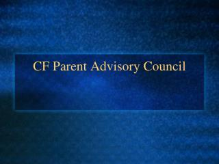CF Parent Advisory Council