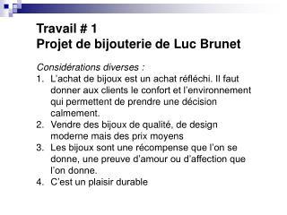 Travail # 1 Projet de bijouterie de Luc Brunet