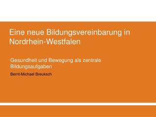 Eine neue Bildungsvereinbarung in Nordrhein-Westfalen