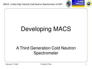 Developing MACS