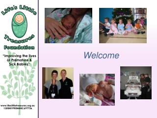 """Improving the lives of Premature &  Sick Babies"""