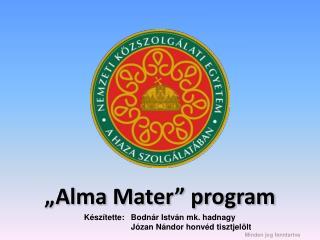 �Alma Mater� program