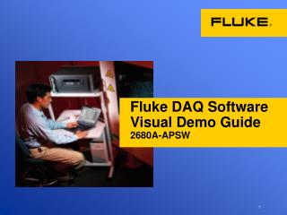 Fluke DAQ Software  Visual Demo Guide 2680A-APSW