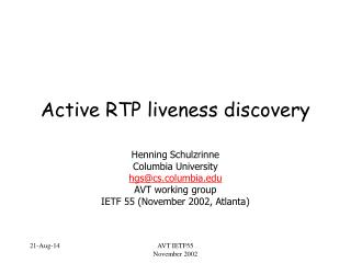 Active RTP liveness discovery
