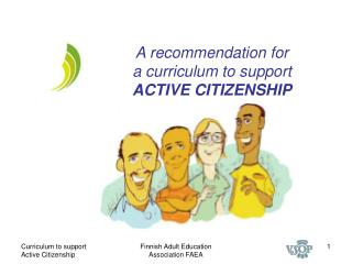 A recommendation for  a curriculum to support ACTIVE CITIZENSHIP