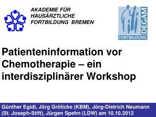 Patienteninformation vor Chemotherapie – ein interdisziplinärer Workshop