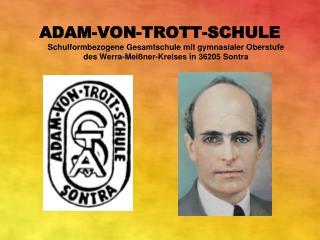 Adam-von-Trott-Schule, Sontra Schuljahr 2010/2011