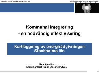 Kartläggning av energirådgivningen Stockholms län